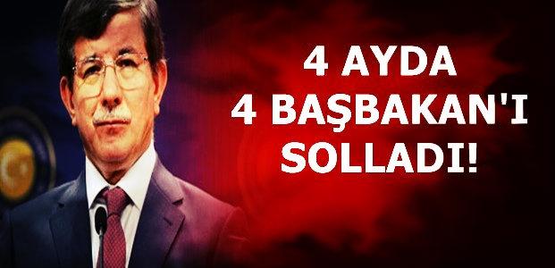 4 AYDA 4 BAŞBAKAN'I SOLLADI!