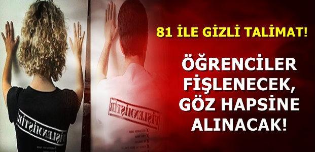 81 İLE GİZLİ TALİMAT!