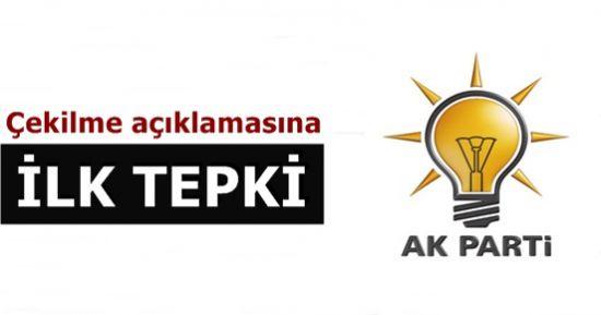 AK PARTİ'DEN İLK TEPKİ...
