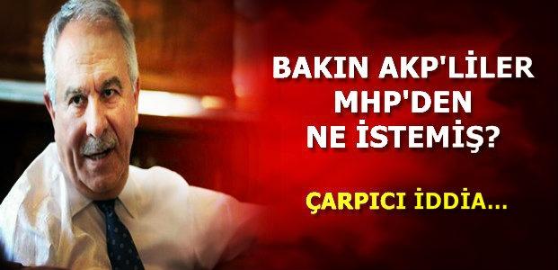 AKP'LİLER MHP'DEN BAKIN NE İSTEMİŞ?