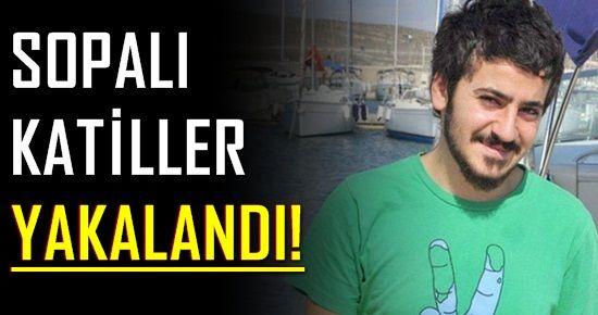 ALİ'NİN KATİLLERİ YAKALANDI!