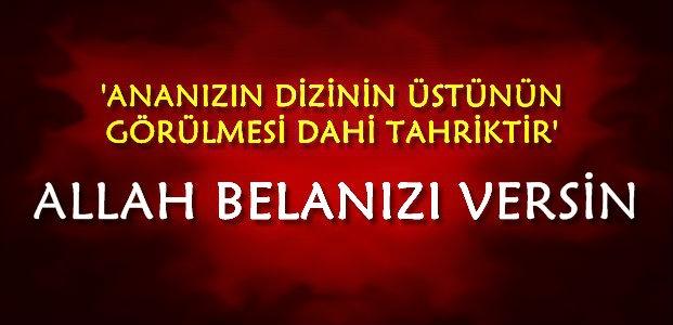 'ALLAH BELANIZI VERSİN'