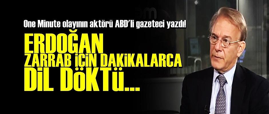 'ERDOĞAN, ZARRAB İÇİN DAKİKALARCA DİL DÖKTÜ'