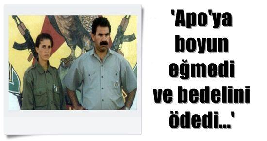 'APO'YA BOYUN EĞMEDİ VE BEDELİNİ ÖDEDİ'