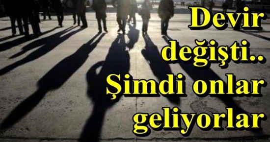 ARTIK ONLAR TÜRKİYE'YE GELİYOR