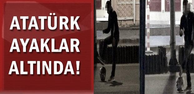 ATATÜRK AYAKLAR ALTINDA!