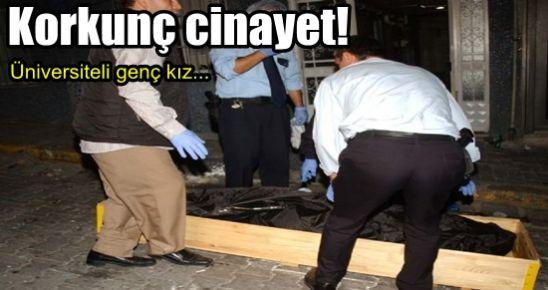 BAHÇELİEVLER'DE KORKUNÇ CİNAYET