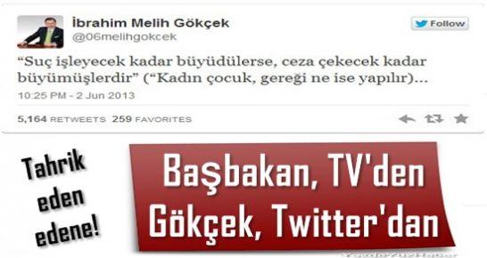 BAŞBAKAN TV'DEN GÖKÇEK TWİTTER'DAN...
