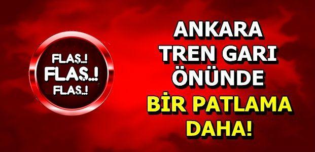 BAŞKENT'TE BİR PATLAMA DAHA!