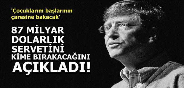 BİLL GATES'DEN FLAŞ KARAR!