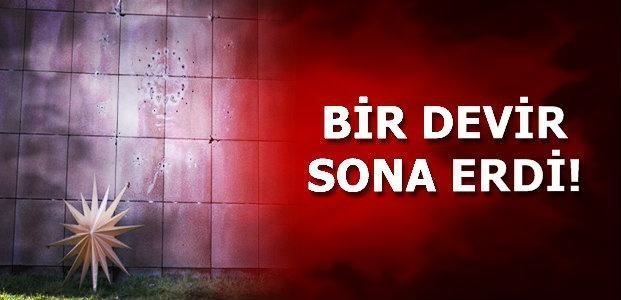 BİR DEVİR SONA ERDİ...