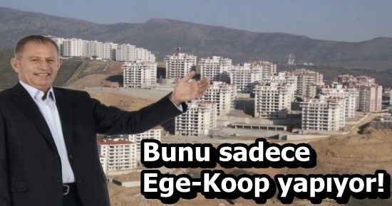 'BİR EGE-KOOP MUCİZESİ'