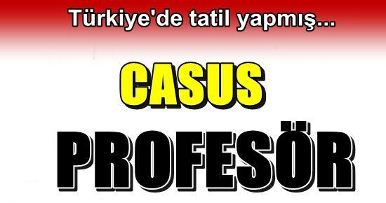 CASUS PROFESÖR TATİLE GELMİŞ!