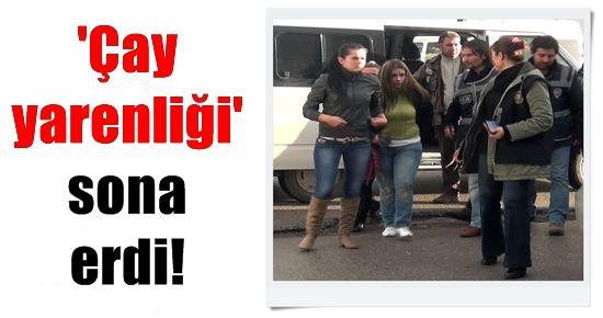 'ÇAY YARENLİĞİ' SONA ERDİ!