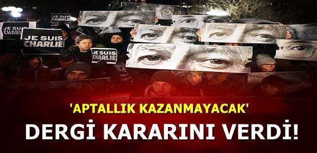 DERGİ KARARINI VERDİ!