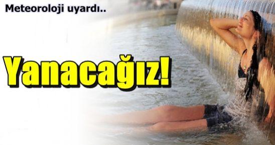 DİKKAT! METEOROLOJİ UYARDI...