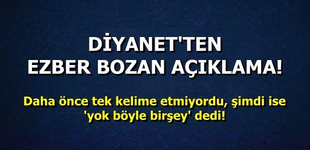 DİYANET'TEN 'ŞAŞIRTAN' ÇIKIŞ!
