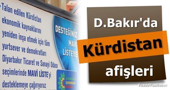 DİYARBAKIR'DA KÜRDİSTAN AFİŞLERİ...