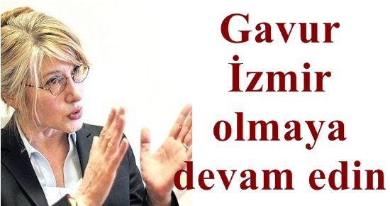 EMİNE ÜLKER TARHAN, İZMİR'DE ESTİ, GÜRLEDİ