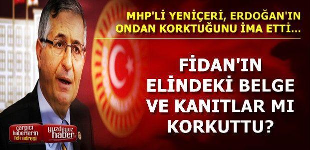 'ERDOĞAN, FİDAN'IN REHİNESİ...'