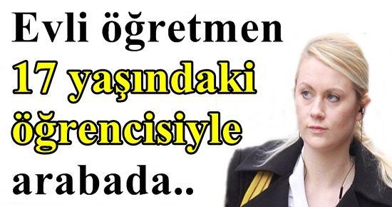 EVLİ ÖĞRETMEN ÖĞRENCİSİYLE ARABADA...