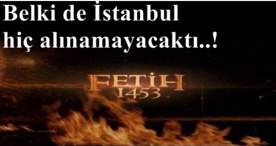 'FATİH'İN HAREMİ GÖSTERİLMİYOR ÇÜNKÜ...'