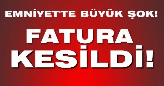 FATURA KESİLDİ!