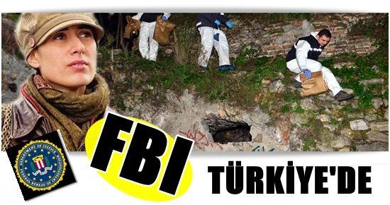 FBI TÜRKİYE'DE...