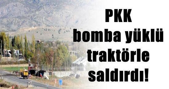 FLAŞ! PKK BOMBA YÜKLÜ TRAKTÖRLE SALDIRDI
