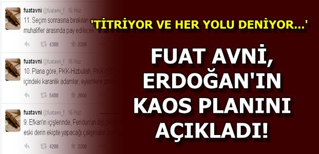 FUAT AVNİ KAOS PLANINI AÇIKLADI...