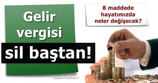 GELİR VERGİSİ SİL BAŞTAN!