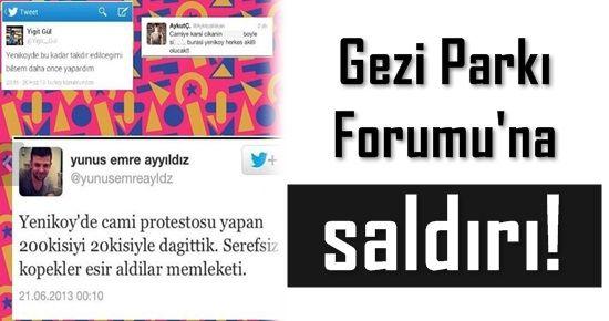 GEZİ PARKI FORUMU'NA SALDIRI!