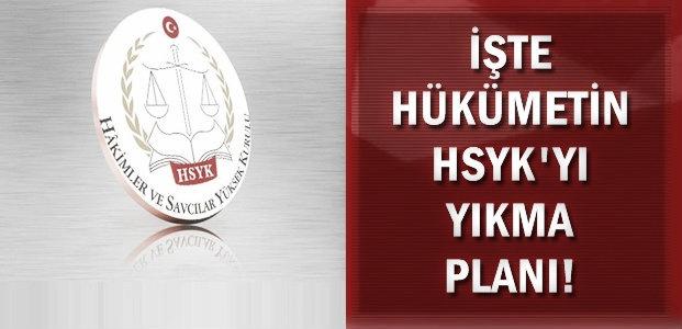 HSYK'YI BU PLANLA BİTİRECEKLER!