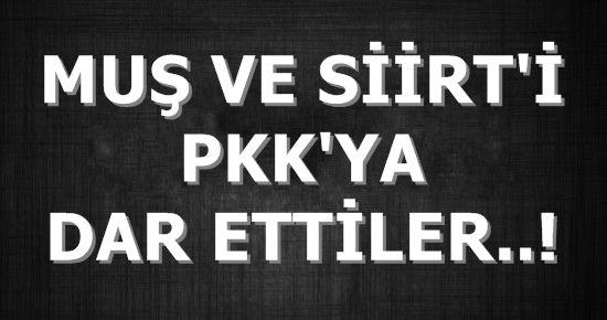 İKİ KENTİ PKK'YA DAR ETTİLER