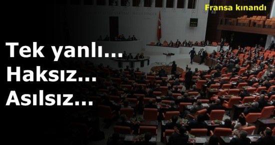 İKİ YÜZLÜ FRANSA'YA SERT BİLDİRİ...