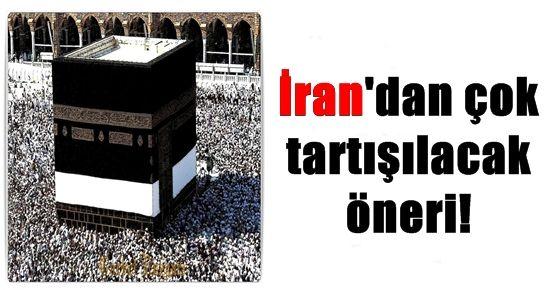 İRAN'DAN ÇOK TARTIŞILACAK ÖNERİ!