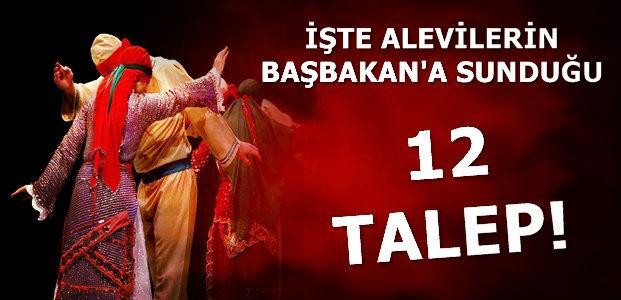 İŞTE ALEVİLERİN 12 TALEBİ...
