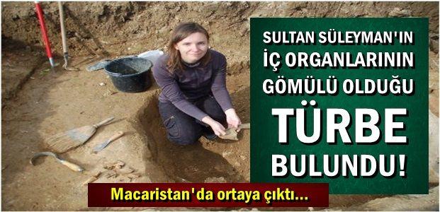 İŞTE KANUNİ'NİN BULUNAN TÜRBESİ!