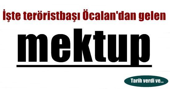 İŞTE TERÖRİSTBAŞI'NIN MEKTUBU!