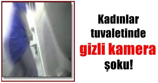 KADINLAR TUVALETİNDE GİZLİ KAMERA ŞOKU!