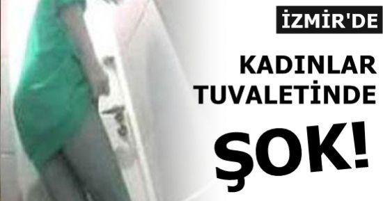 KADINLAR TUVALETİNDE ŞOK!
