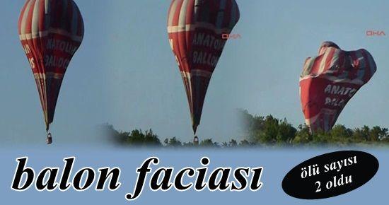KAPADOKYA'DA BALON FACİASI