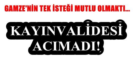 KAYINVALİDE DEHŞETİ!