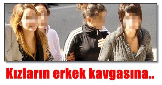KIZLARIN ERKEK KAVGASINA...