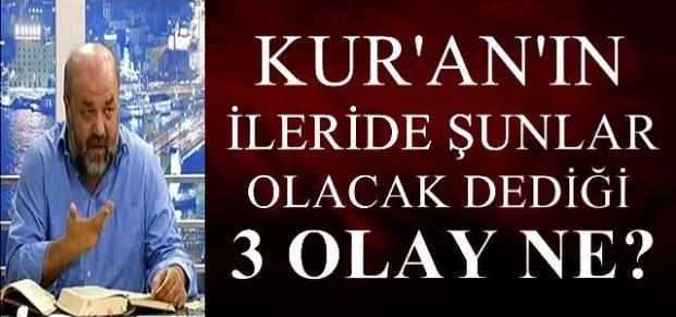 KUR'AN'IN 'BEKLEYİN' DEDİĞİ 3 ŞEY NE?
