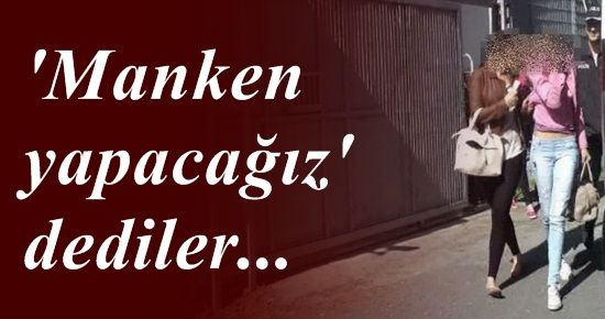'MANKEN YAPACAĞIZ' DEDİLER...
