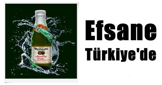 MARTİNELLİ'S ARTIK TÜRKİYE'DE