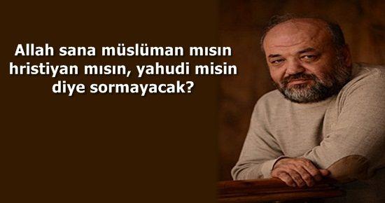 """'MÜSLÜMAN KELİMESİ TARTIŞILMALIDIR"""""""