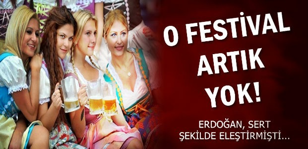 O FESTİVAL ARTIK YOK!