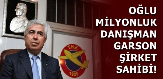 OĞLU DANIŞMAN, GARSON ŞİRKET SAHİBİ...